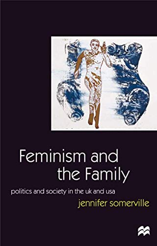 Feminism and the Family By Jennifer Somerville