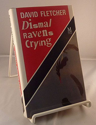 Dismal Raven Crying By David Fletcher