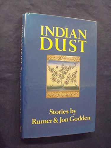 Indian Dust By Rumer Godden