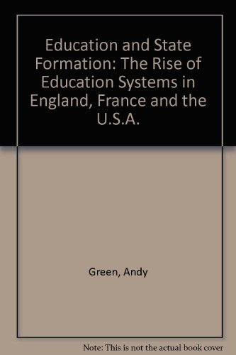 Education and State Formation By Andy Green