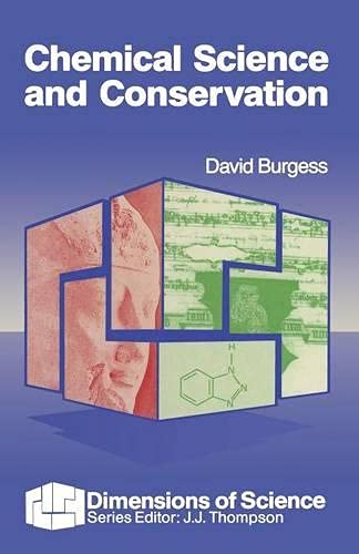 Chemical Science in Conservation By David Burgess
