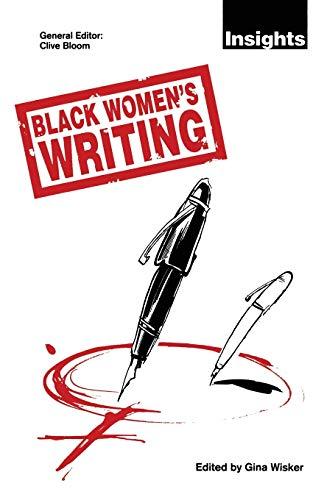 Black Women's Writing By Gina Wisker