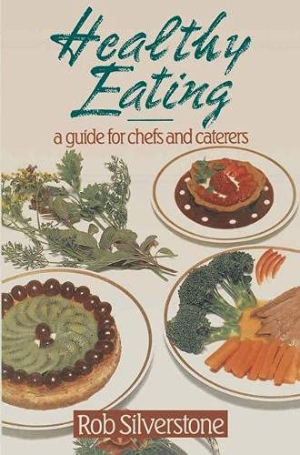 Healthy Eating By Rob Silverstone