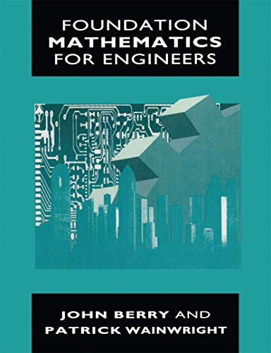 Foundation Mathematics for Engineers By John Berry