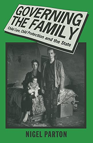 Governing the Family By Nigel Parton
