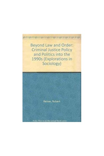 Beyond Law and Order By Robert Reiner