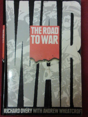 The Road to War By R. J. Overy