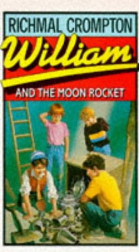 William and the Moon Rocket (No 29) By Richmal Crompton