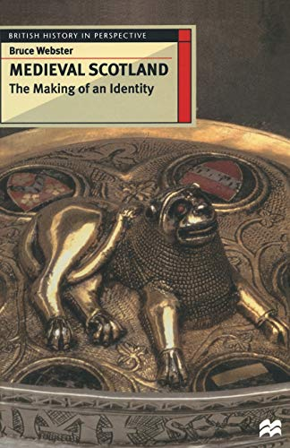 Medieval-Scotland-The-Making-of-an-Identity-Bri-by-Webster-Bruce-Paperback