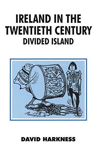 Ireland in the Twentieth Century By D.W. Harkness