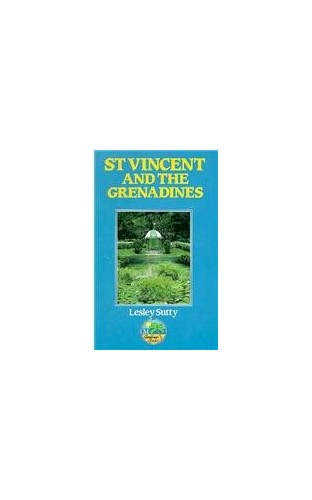 St Vincent & Grenadines 2e By Lesley Sutty