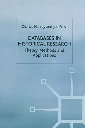 Databases in Historical Research By Charles Harvey