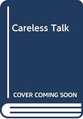 Careless Talk By James Friel