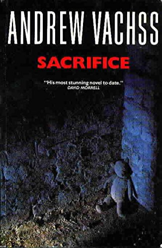 Sacrifice By Andrew H. Vachss