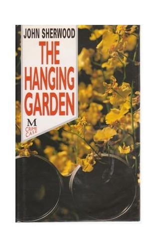 The Hanging Garden By John Sherwood