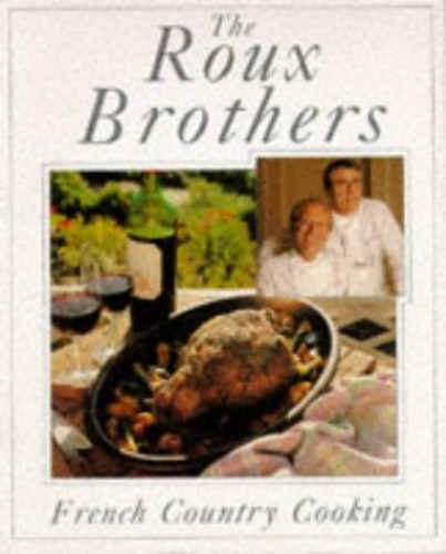 French Country Cooking by Albert Roux