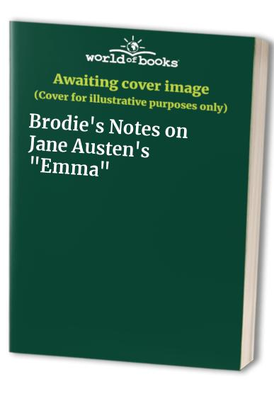 "Brodie's Notes on Jane Austen's ""Emma"" By Edited by J. B. E. Turner"