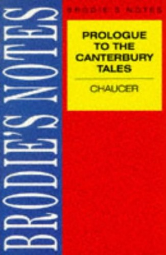 """Brodie's Notes on Chaucer's """"Prologue to the Canterbury Tales"""" By F. W. Robinson"""