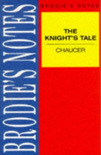 Chaucer: The Knight's Tale By Geoffrey Chaucer