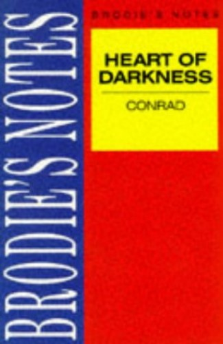 """Brodie's Notes on Joseph Conrad's """"Heart of Darkness"""" By Peter Washington"""