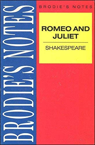 "Brodie's Notes on William Shakespeare's ""Romeo and Juliet"" By Norman T. Carrington"