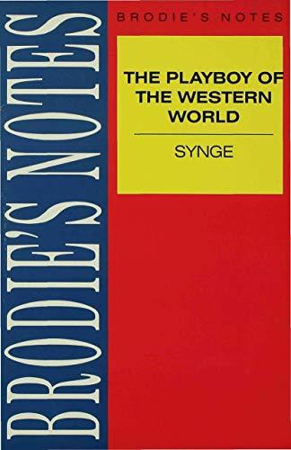 Synge: The Playboy of the Western World By NA NA