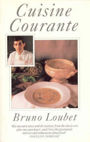 Cuisine Courante By Bruno Loubet