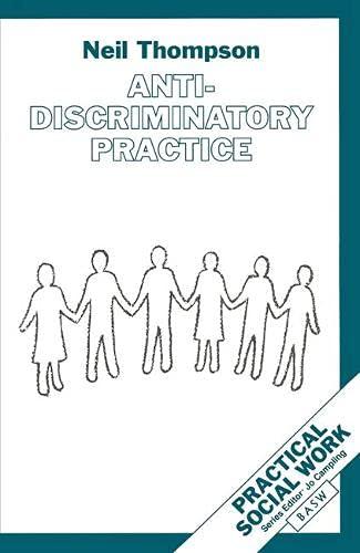 Anti-discriminatory Practice By Neil Thompson