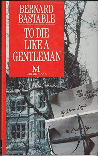 To Die Like A Gentleman (Macmillan crime case) By Bernard Bastable