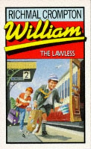 William the Lawless By Richmal Crompton