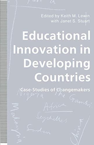 Educational Innovation in Developing Countries By Keith M. Lewin