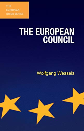 The European Council By Wolfgang Wessels