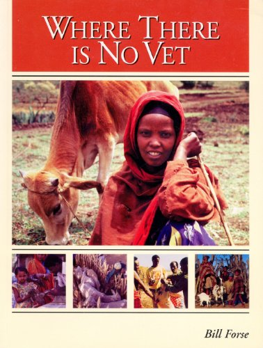 Where There is No Vet By Bill Forse