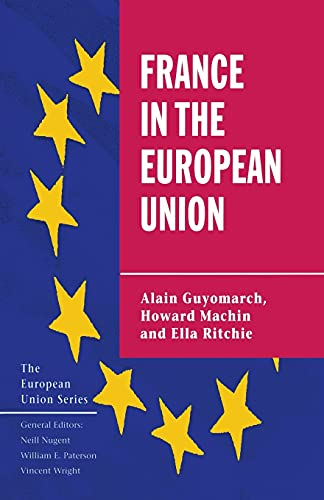 France in the European Union By A. Guyomarch