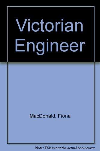 Victorian Engineer By Fiona MacDonald