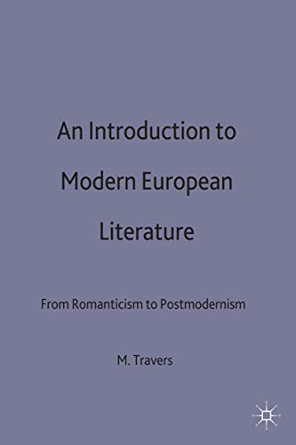 An Introduction to Modern European Literature By Martin Travers