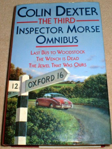 The Third Inspector Morse Omnibus By Colin Dexter
