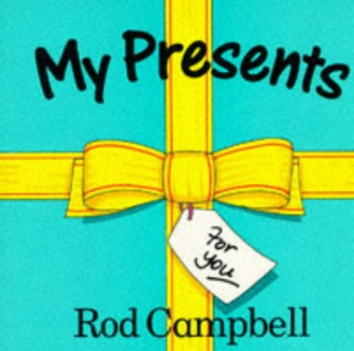My Presents: Lift-the-flap Book (Picturemac) by Rod Campbell