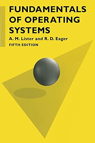 Fundamentals of Operating Systems By Bob Eager