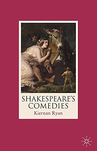 Shakespeare's Comedies By Kiernan Ryan