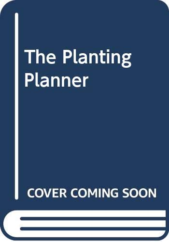 The Planting Planner By Graham Rice