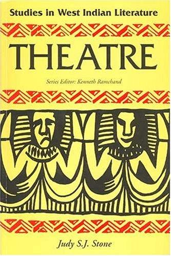 Stud W.I.Lit;Theatre By Judy S.J. Stone