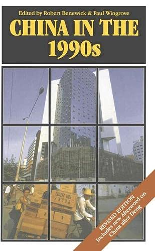 China in the 1990s By Edited by Robert Benewick