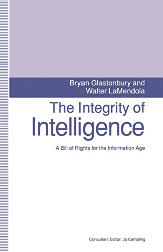 The Integrity of Intelligence By Bryan Glastonbury