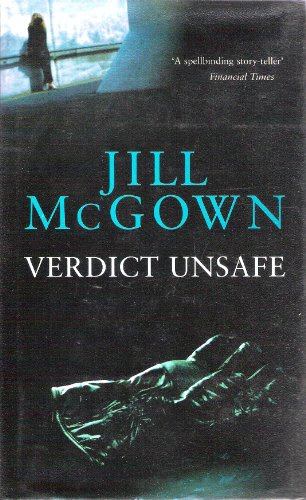 Verdict Unsafe (Hb) By Jill McGown