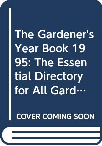 The Gardener's Year Book By Volume editor Charles Quest-Ritson