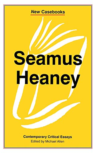 Seamus Heaney By Edited by Michael Allen