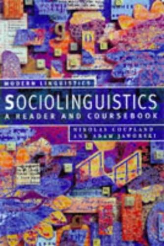 Sociolinguistics: A Reader and Coursebook (Palgrave Modern Linguistics) By Nikolas Coupland