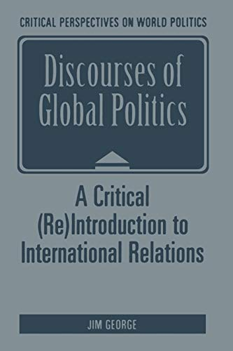 Discourses of Global Politics By J. George