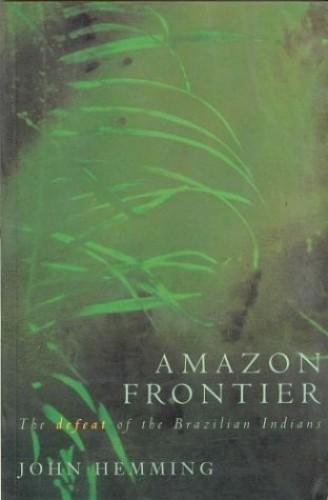 Amazon Frontier By John Hemming